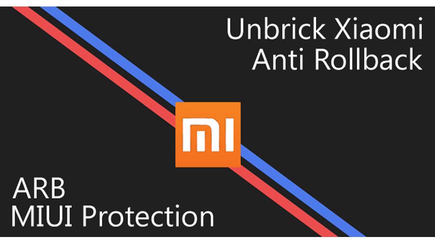 ARB Anti Rollback Protection, kenapa HP Xiaomi saya mati total setelah downgrade dari MIUI 10?